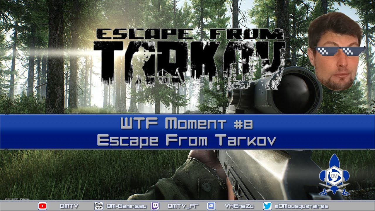 wtf moments 7 on escape from tarkov