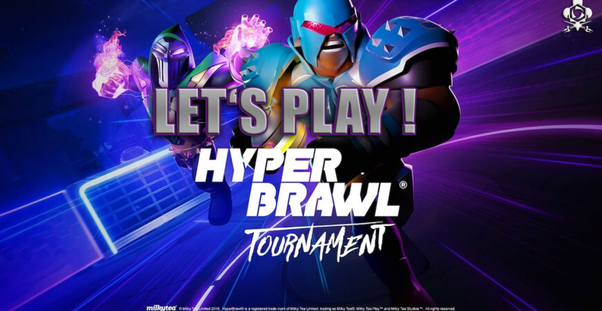 Hyperbrawl Tournament Gameplay : Let's Play Online !