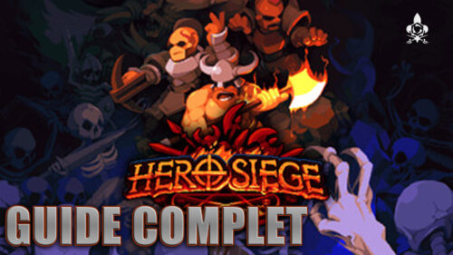 Guide complet Hero Siege
