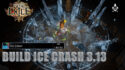 Build Ice Crash 3.13 Path of Exile