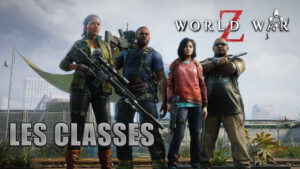 Classes World War Z Dm Gaming