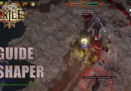 Shaper Path of Exile : le guide pour le tuer facilement 3.13