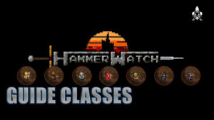 Guides des classes Hammerwatch