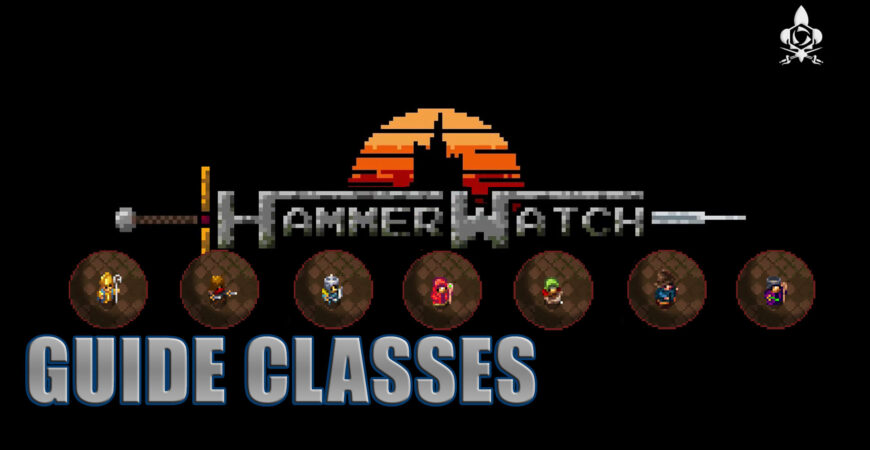 Hammerwatch classes: the best and descriptive!