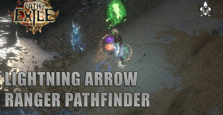 Pathfinder Lightning Arrow 3.13 Path of Exile, one shoot les maps T16 !