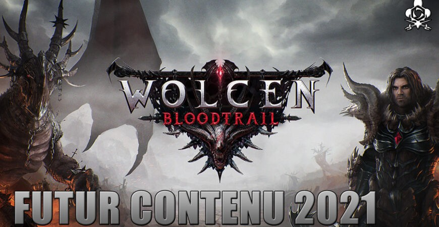 News to come on Wolcen, good for the year 2021!