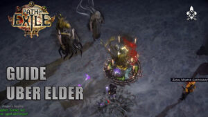 Guide Uber Elder Path of Exile Dm Gaming