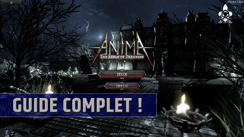 Guide complet Anima The Reign of Darkness ! Mondes, classes, endgame, objets, infos et astuces